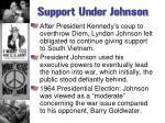 support under johnson