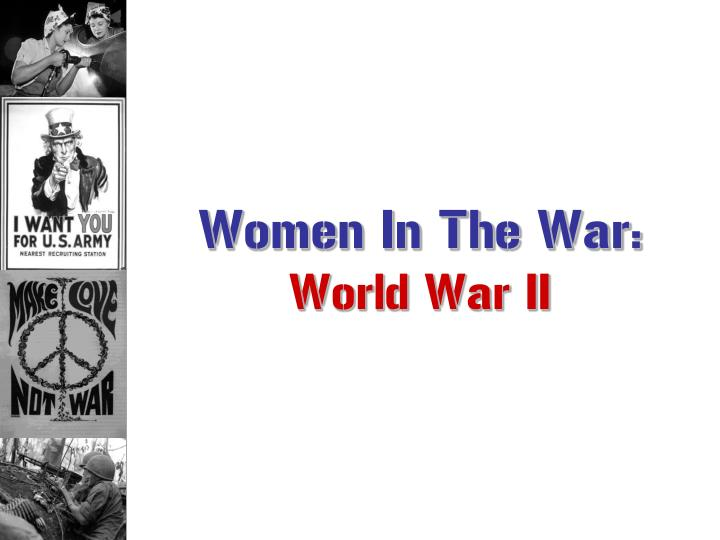 Women In The War: