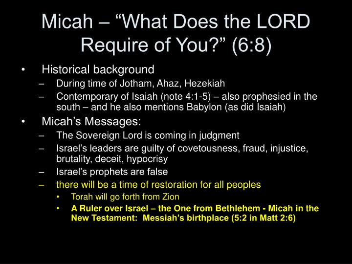 "Micah – ""What Does the LORD Require of You?"" (6:8)"