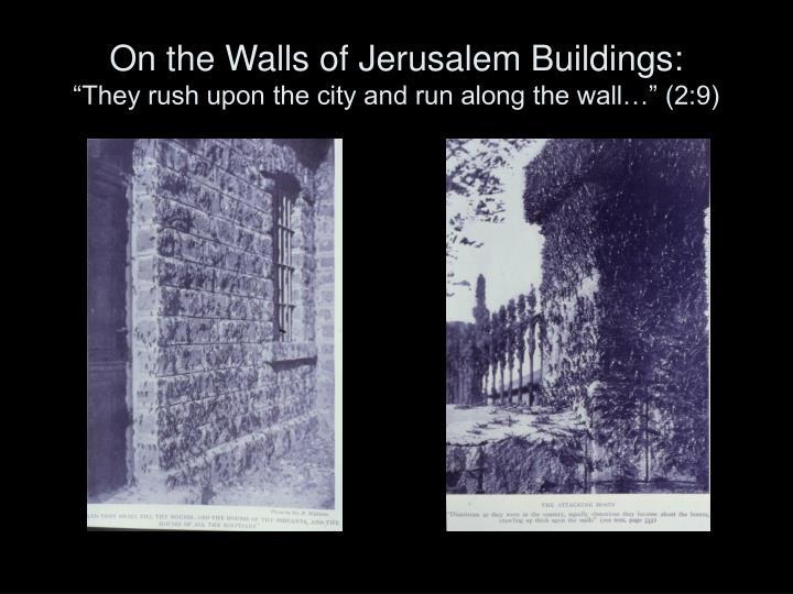 On the Walls of Jerusalem Buildings: