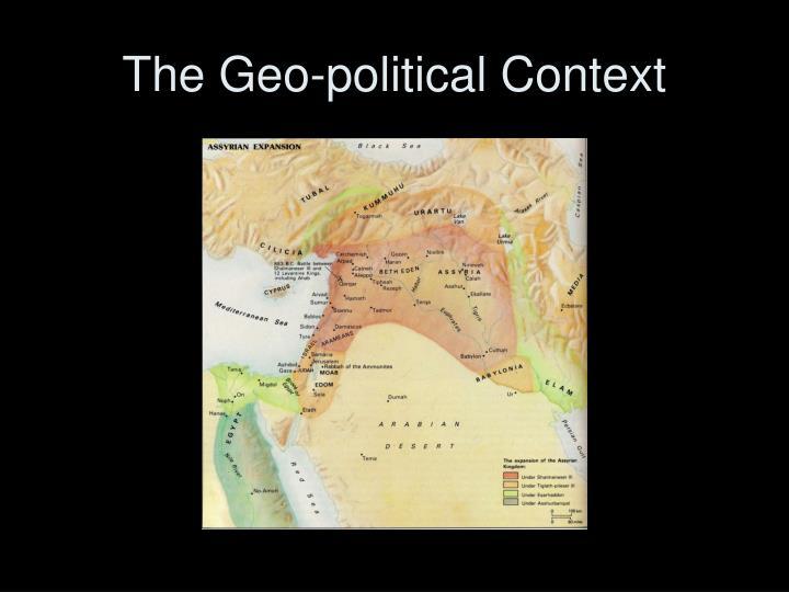 The Geo-political Context
