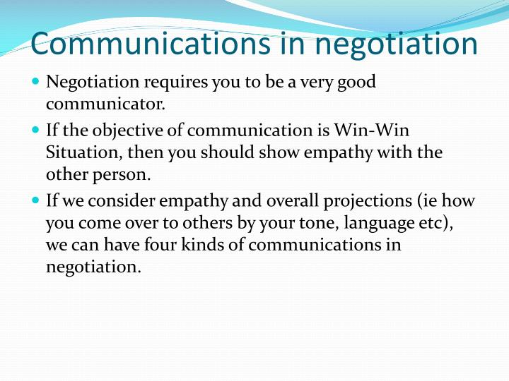 Communications in negotiation