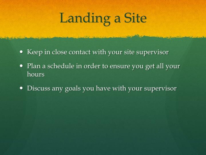 Landing a Site