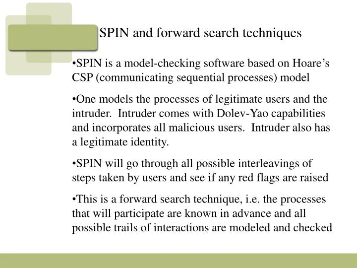 SPIN and forward search techniques