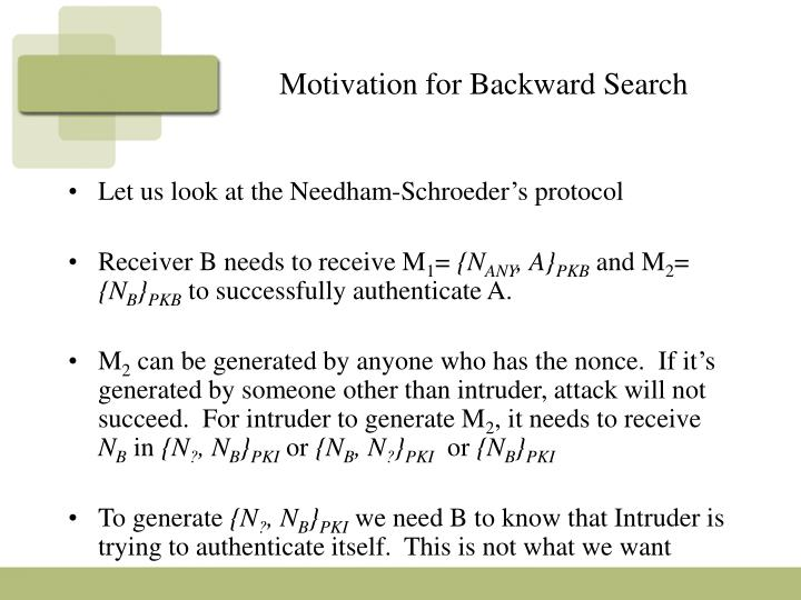 Motivation for Backward Search