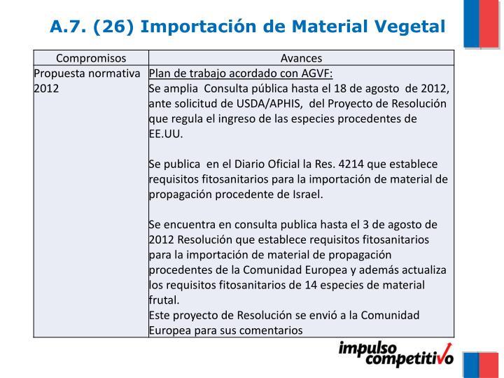 A.7. (26) Importación de Material Vegetal