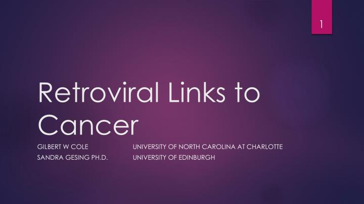 Retroviral links to cancer