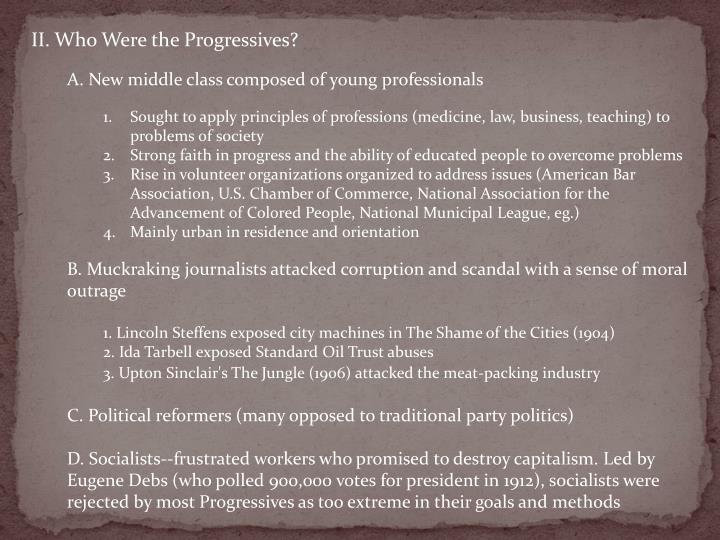 II. Who Were the Progressives?