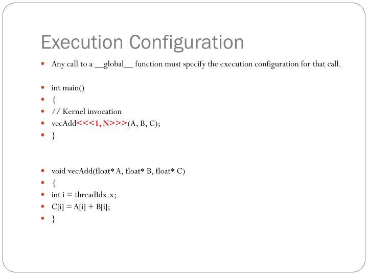 Execution Configuration