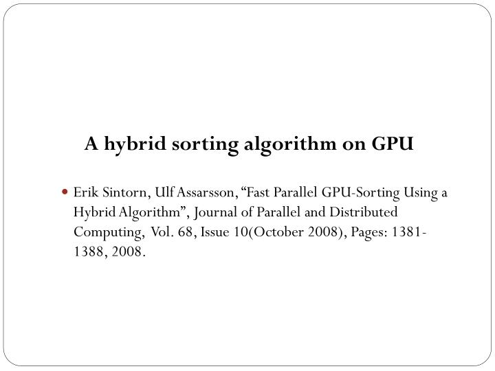 A hybrid sorting algorithm on GPU