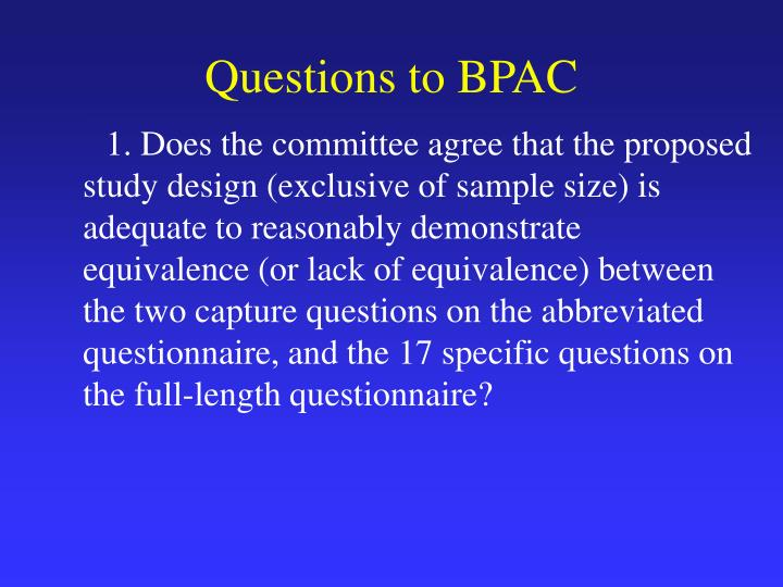 Questions to BPAC