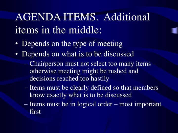 AGENDA ITEMS.  Additional items in the middle:
