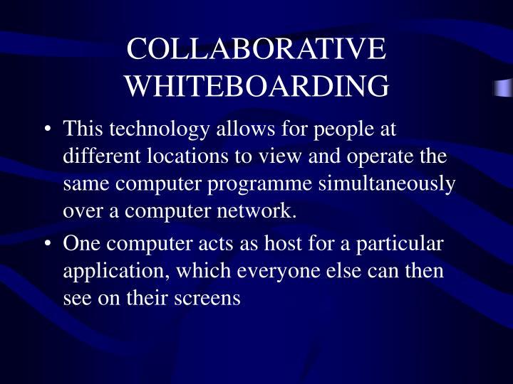 COLLABORATIVE WHITEBOARDING