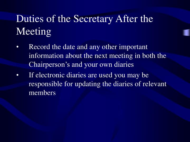 Duties of the Secretary After the Meeting