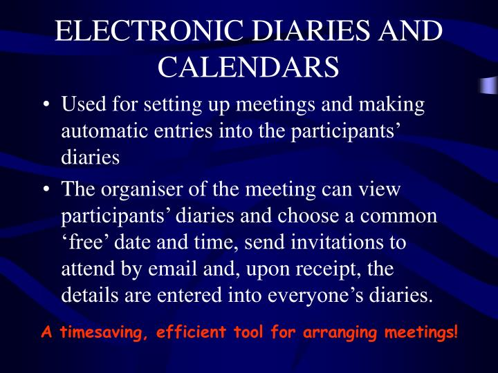 ELECTRONIC DIARIES AND CALENDARS