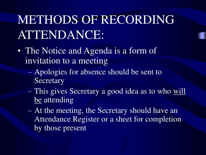 METHODS OF RECORDING ATTENDANCE: