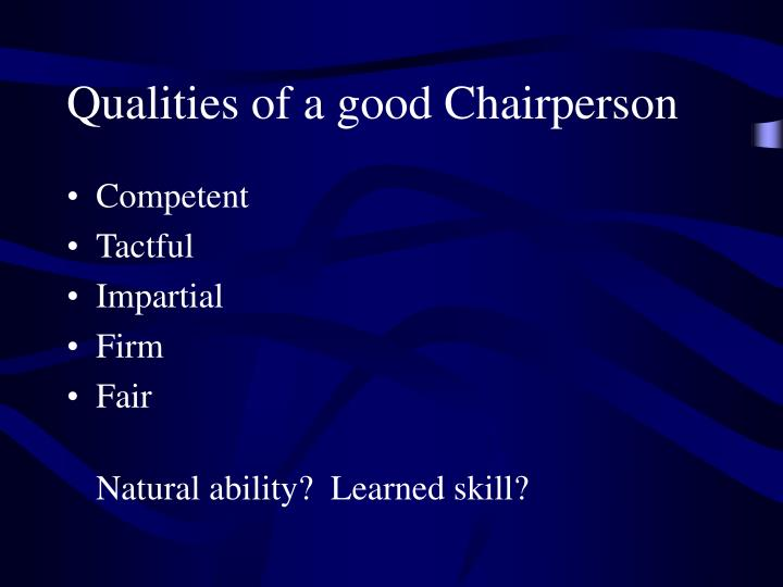 Qualities of a good Chairperson