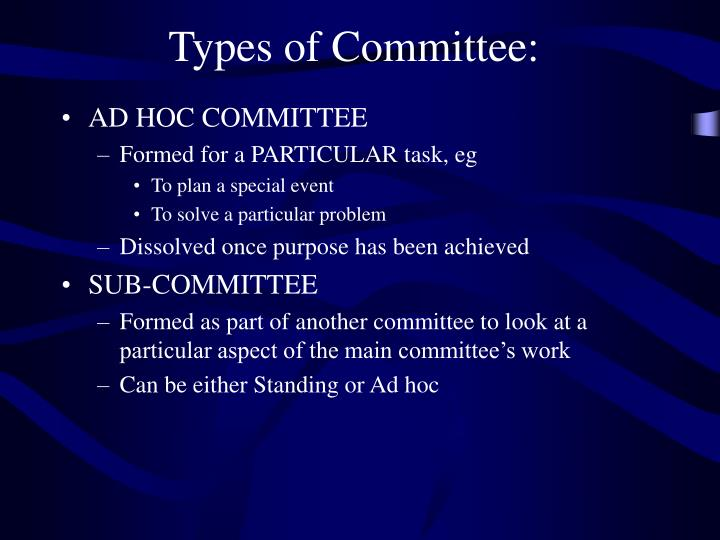 Types of Committee: