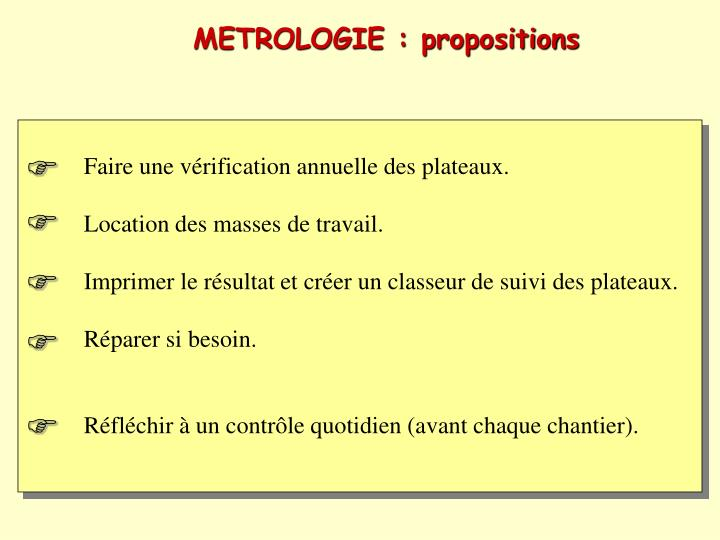 METROLOGIE : propositions