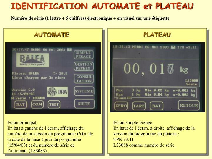 IDENTIFICATION AUTOMATE et PLATEAU