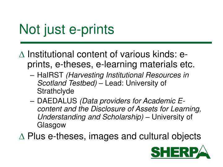 Not just e-prints