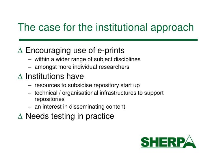 The case for the institutional approach