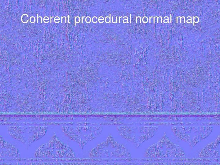 Coherent procedural normal map
