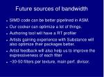 future sources of bandwidth
