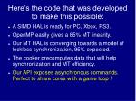 here s the code that was developed to make this possible
