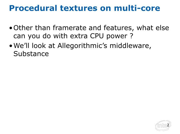 Procedural textures on multi-core