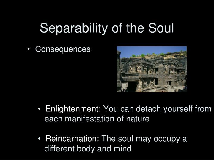 Separability of the Soul