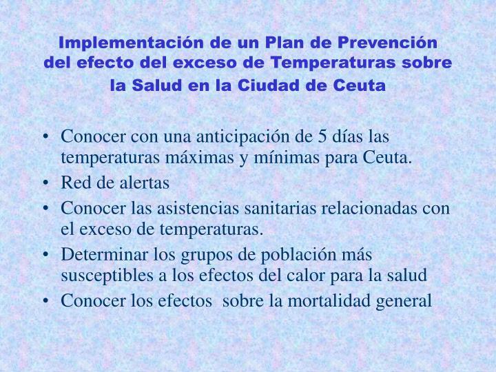 Implementación de un Plan de Prevención del efecto del exceso de Temperaturas sobre la Salud en la Ciudad de Ceuta