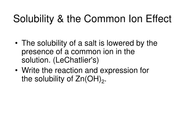 Solubility & the Common Ion Effect