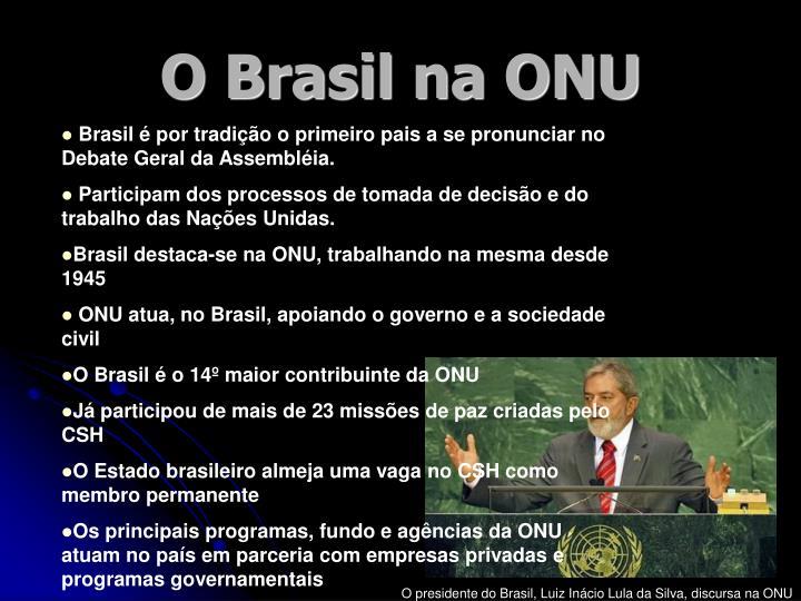 O Brasil na ONU