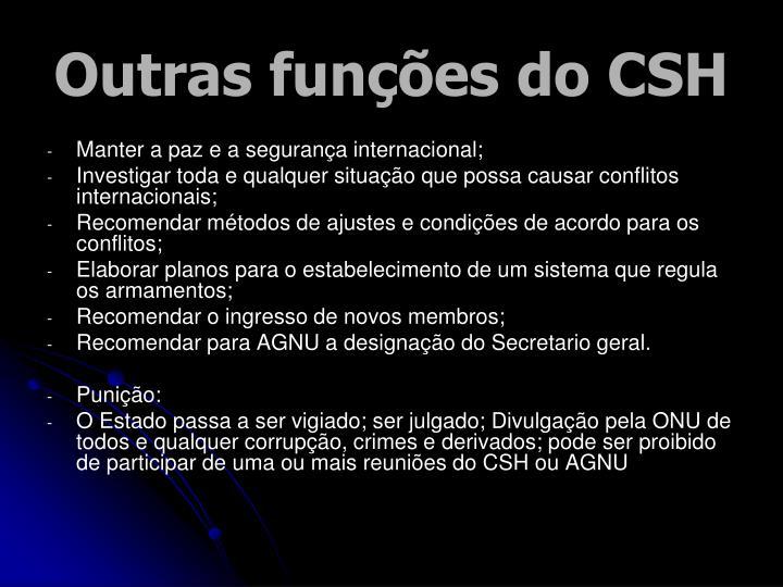 Outras funções do CSH