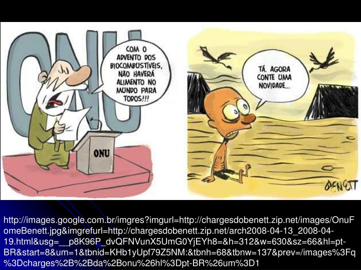 http://images.google.com.br/imgres?imgurl=http://chargesdobenett.zip.net/images/OnuFomeBenett.jpg&imgrefurl=http://chargesdobenett.zip.net/arch2008-04-13_2008-04-19.html&usg=__p8K96P_dvQFNVunX5UmG0YjEYh8=&h=312&w=630&sz=66&hl=pt-BR&start=8&um=1&tbnid=KHb1yUpf79Z5NM:&tbnh=68&tbnw=137&prev=/images%3Fq%3Dcharges%2B%2Bda%2Bonu%26hl%3Dpt-BR%26um%3D1
