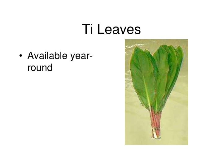 Ti Leaves