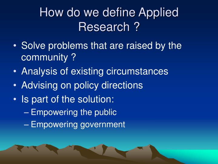 How do we define Applied Research ?