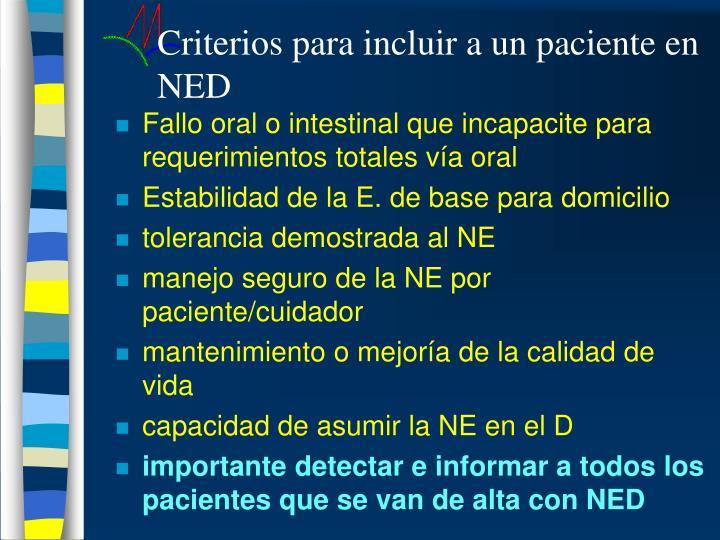 Criterios para incluir a un paciente en NED