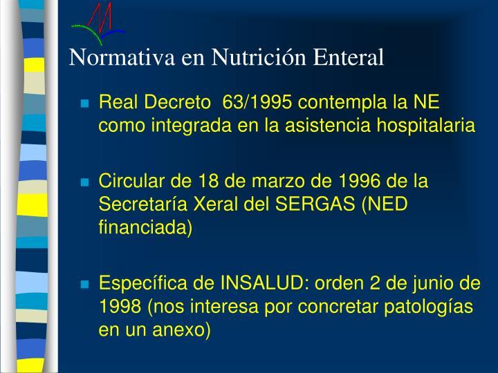 Normativa en Nutrición Enteral