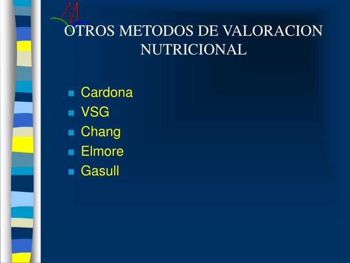 OTROS METODOS DE VALORACION NUTRICIONAL