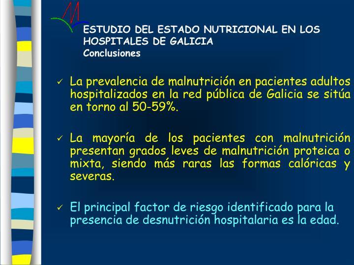 ESTUDIO DEL ESTADO NUTRICIONAL EN LOS HOSPITALES DE GALICIA