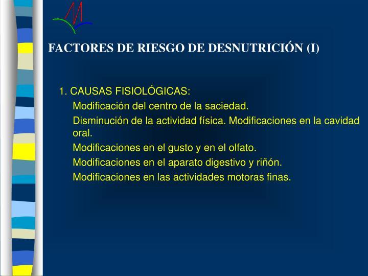 FACTORES DE RIESGO DE DESNUTRICIÓN (I)