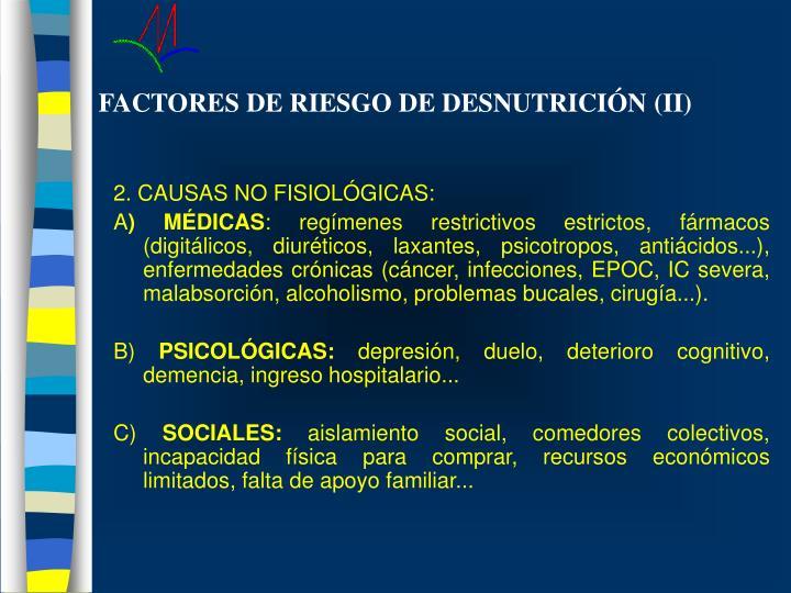 FACTORES DE RIESGO DE DESNUTRICIÓN (II)