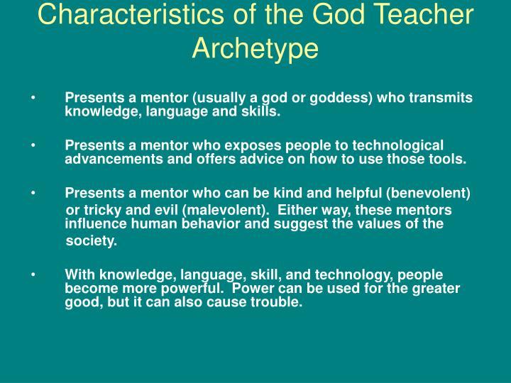 Characteristics of the God Teacher Archetype