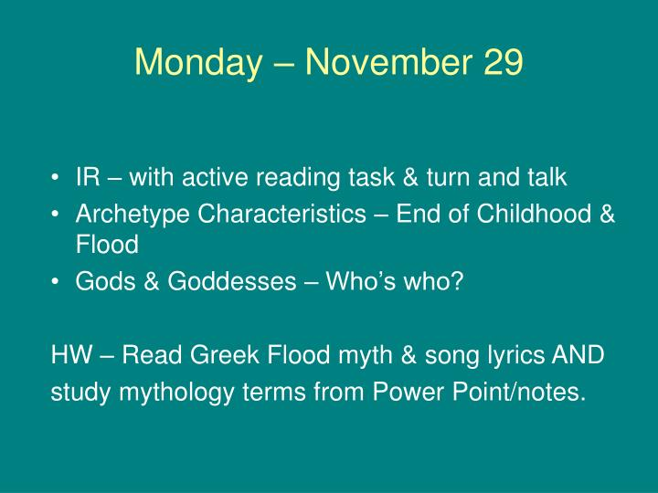 Monday – November 29
