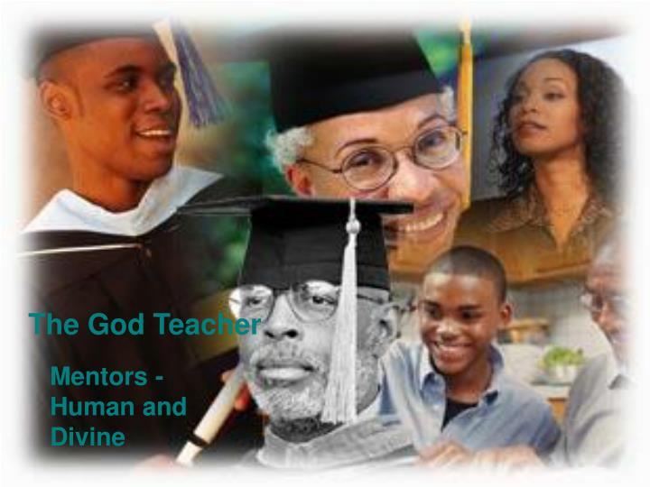 The God Teacher
