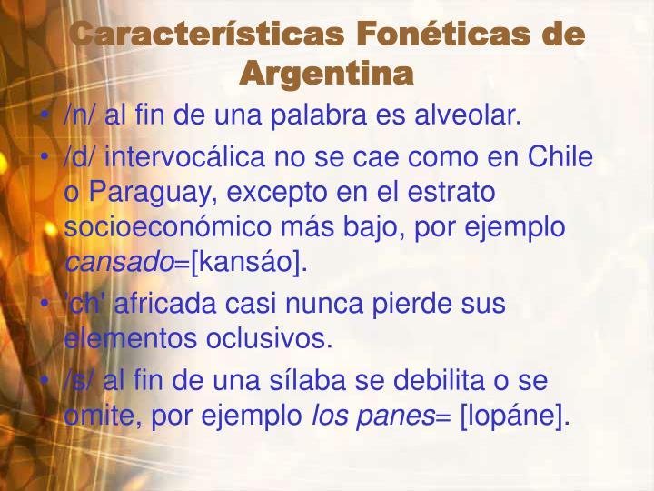Características Fonéticas de  Argentina
