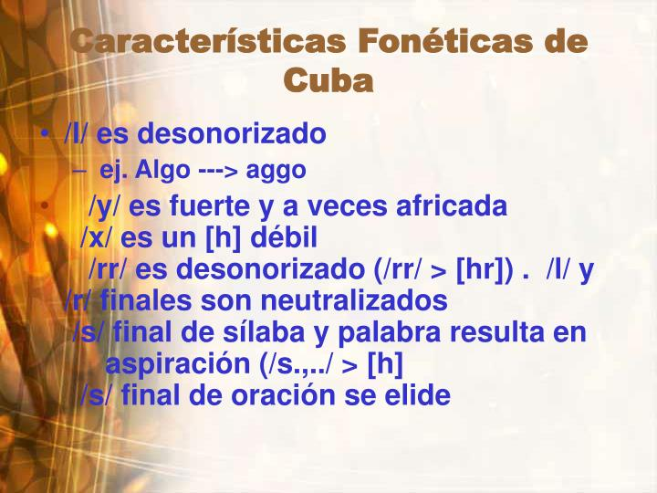 Características Fonéticas de  Cuba