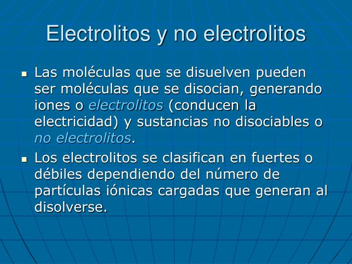 Electrolitos y no electrolitos